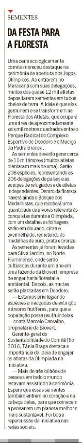 Fonte: Jornal O Globo, caderno Rio 2016, página 14. Publicado em 08/08/2016.